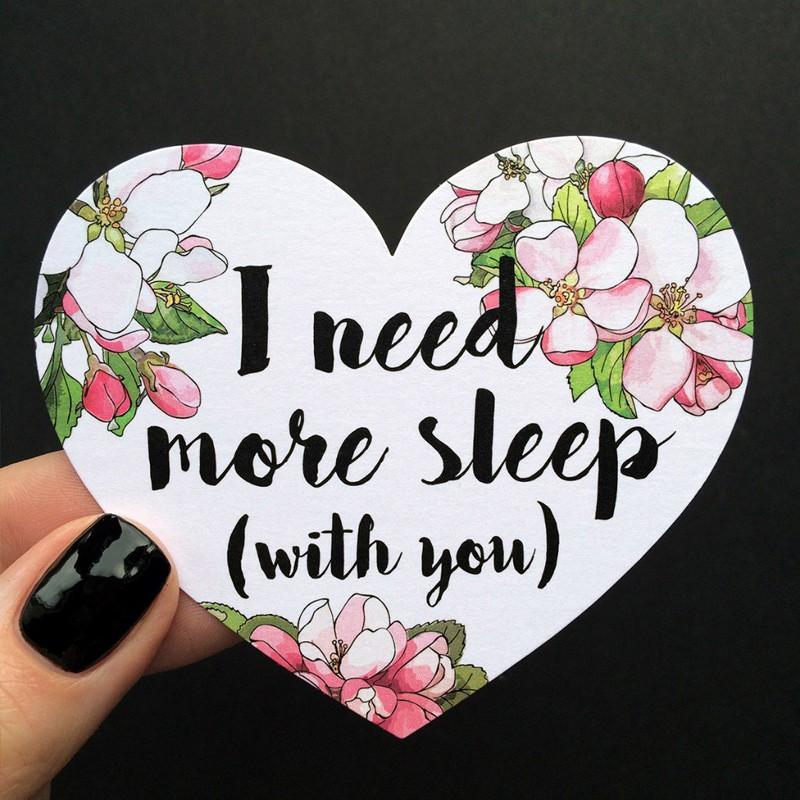 Открытка-сердце «I need more sleep (with you)» фото